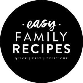 Easy Family Recipes