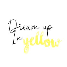 Dream up In Yellow - DIY & déco