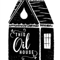 * This Oil House *
