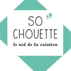 SO''CHOUETTE