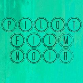 PILOT FILM NOIR