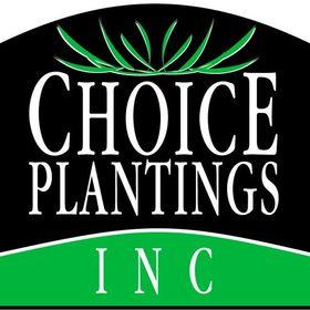 Choice Plantings, Inc.