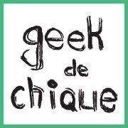 Geek de Chique