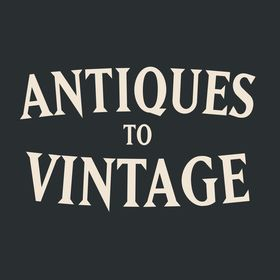 Antiques to Vintage