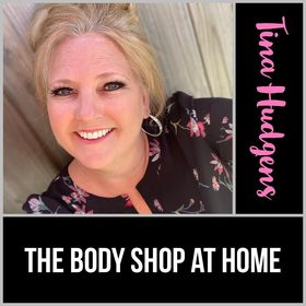 Tina Hudgens -The Body Shop at Home Independent Consultant