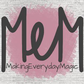 Making Everyday Magic
