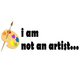I Am Not An Artist