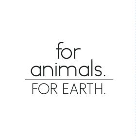 For Animals. For Earth.