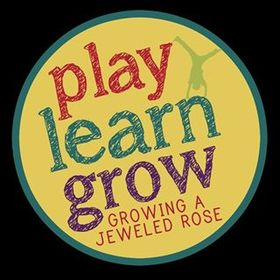 PLAY & LEARN with Growing a Jeweled Rose