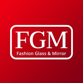 Fashion Glass & Mirror