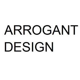 Arrogant Design