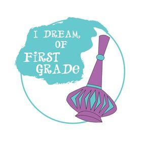 I Dream of First Grade