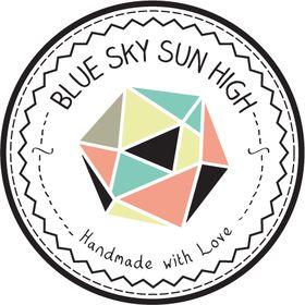 BLUE SKY SUN HIGH