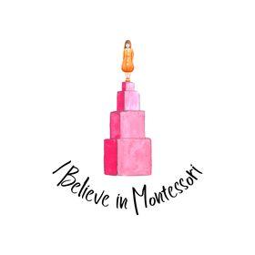 I Believe in Montessori