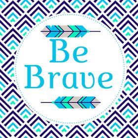 Be Bravely Brave