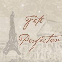 Fete Perfection