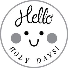 Hello Holy Days!