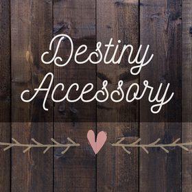 Destiny Accessory