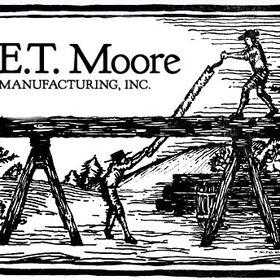 E T Moore Manufacturing, Inc