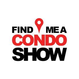 Find Me A Condo Show