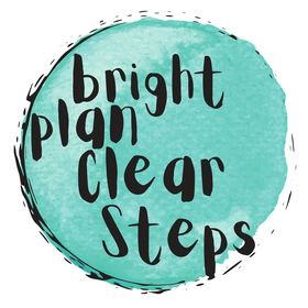 Bright Plan Clear Steps. Printables & digital planners &trackers