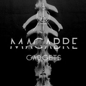 Macabre Gadgets