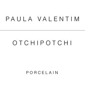 Paula Valentim º Otchipotchi
