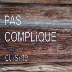 PAS COMPLiQUÉ - cuisine