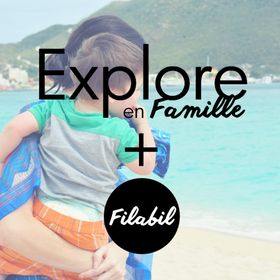 Explore en famille + Filabil