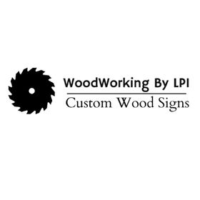 Woodworking By LPI * Wood Signs + DIY Wood Projects + Home Decor