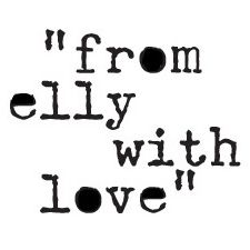 """""""from elly with love"""""""
