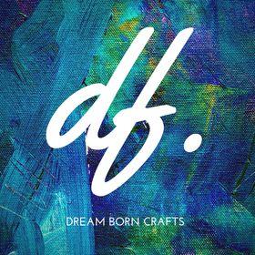 Dream Born Crafts