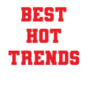 BEST HOT TRENDS