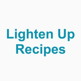 Lighten Up Recipes