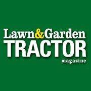 Lawn & Garden Tractor Magazine
