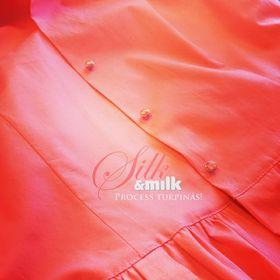 Silk & Milk