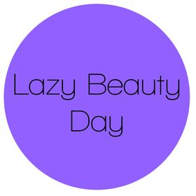 Lazy Beauty Day