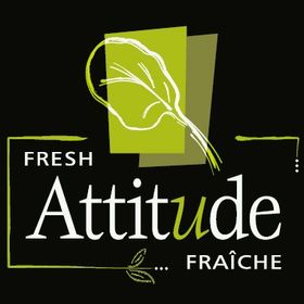 Attitude Fraîche / Fresh Attitude