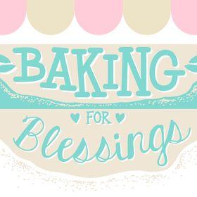 Baking For Blessings