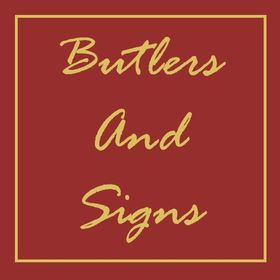 Butlers and Signs, Inc.