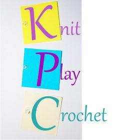 Knit Play Crochet