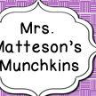 Mrs. Matteson's Munchkins