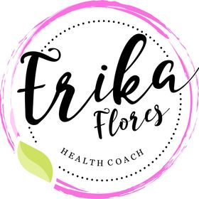 Erika Flores Certified Health Coach
