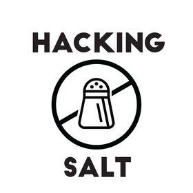 Hacking Salt - Lose Sodium Not Taste