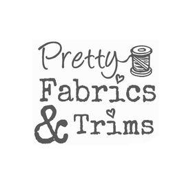 Pretty Fabrics and Trims