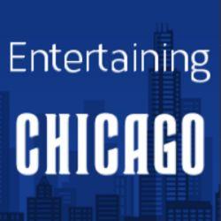 Entertaining Chicago