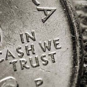 In Cash We Trust