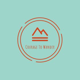 Courage to Wander | Authentic Living through living your passions