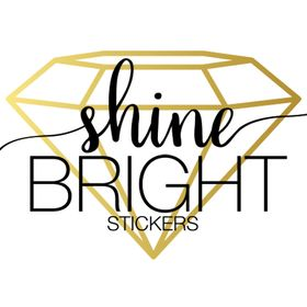 Shine Bright Stickers