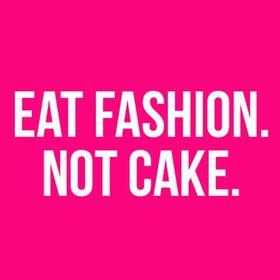 EatFashion.NotCake.